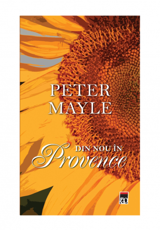 Din nou in Provence, Peter Mayle - Editura Rao Image