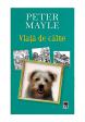 Viata de caine, Peter Mayle - Editura Rao