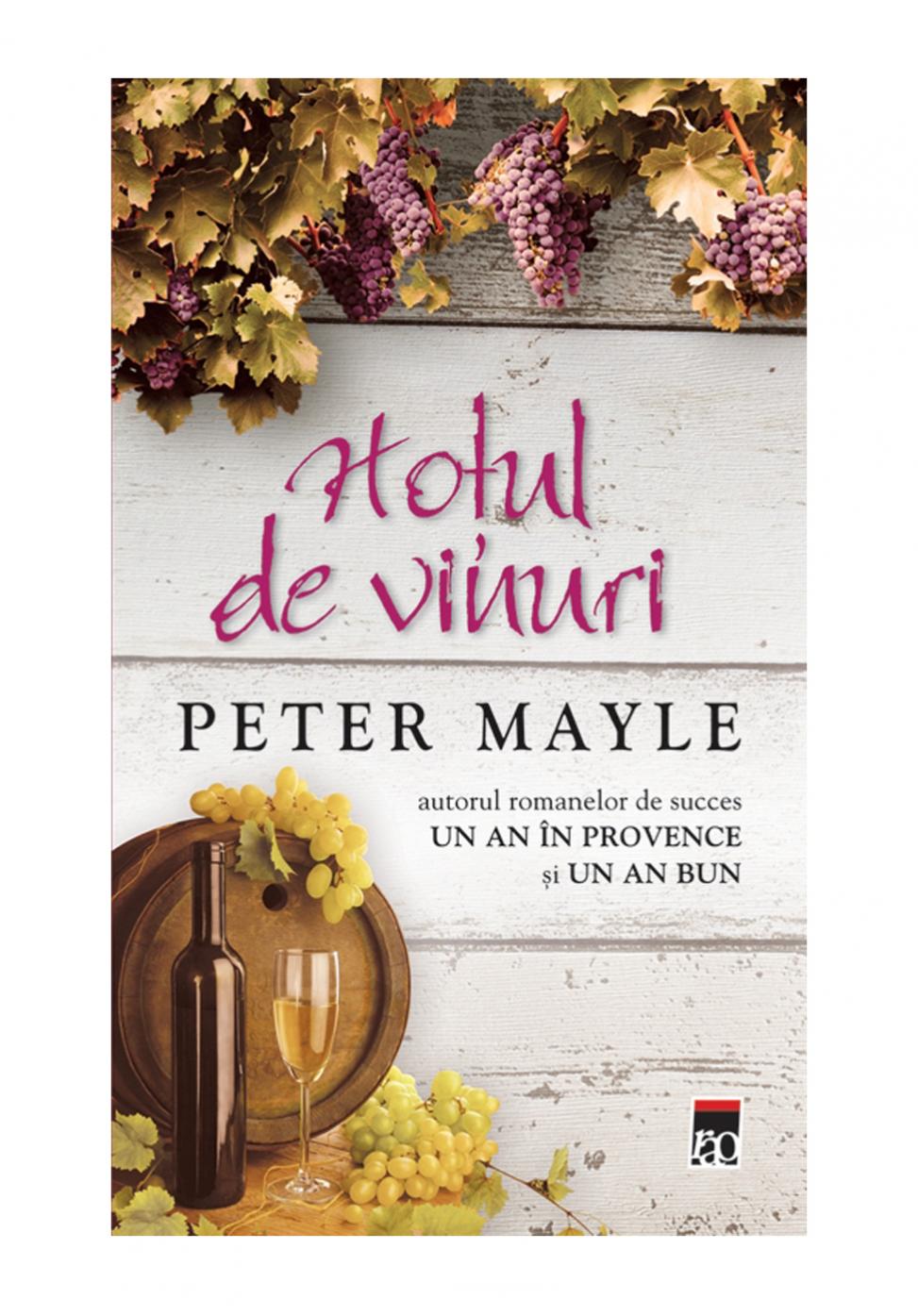 Hotul de vinuri, Peter Mayle - Editura Rao